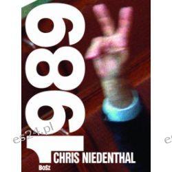 Chris Niedenthal 1989. Rok nadziei - Chris Niedenthal - Książka Pozostałe