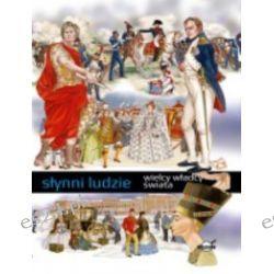 Słynni ludzie. Wielcy władcy świata - R. Barsotti - Książka Pozostałe