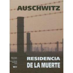 Auschwitz. Residencia de la muerte - Adam Bujak - Książka Pozostałe