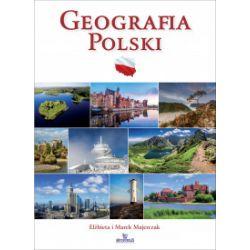 Geografia Polski - Elżbieta Majerczak, Marek Majerczak - Książka