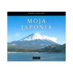 Moja Japonia, wznowienie - Anna Golisz - Książka
