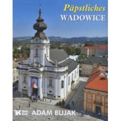 Päpstliches Wadowice - Adam Bujak - Książka