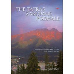 The Tatras Zakopane Podhale - Krupa Maciej - Książka