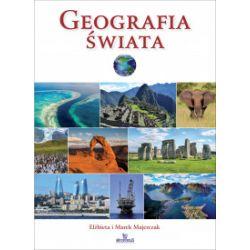 Geografia świata - Elżbieta Majerczak, Marek Majerczak - Książka