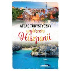 Atlas turystyczny wybrzeża Hiszpanii - Peter Zralek - Książka Pozostałe