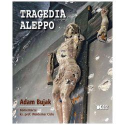 Tragedia Aleppo - Adam Bujak, Waldemar Cisło - Książka