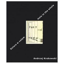 Dziura w całym / Hole in the whole - Andrzej Krakowski - Książka