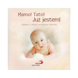 MAMO TATO JUŻ JESTEM! ALBUM W.2 ŚP 9788377974131 - Książka