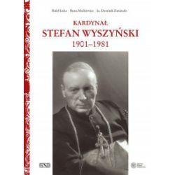 Kardynał Stefan Wyszyński - Rafał Łatka, Beata Mackiewicz, Dominik Zamiat - Książka