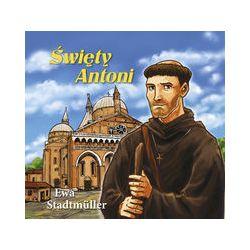 Święty Antoni - Ewa Stadtmuller - Książka