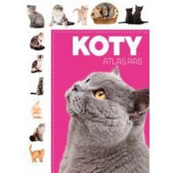 Atlas ras. Koty - praca zbiorowa - Książka
