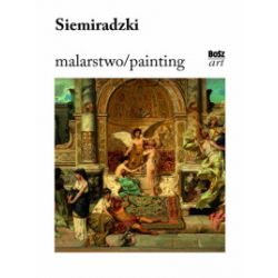 Malarstwo / Painting. Siemiradzki - Magdalena Laskowska - Książka