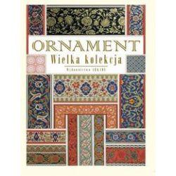Ornament Wielka kolekcja - Lorentz Nikołaj Fiedorowicz - Książka Pozostałe