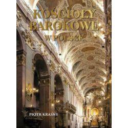Kościoły barokowe w Polsce - Piotr Krasny - Książka Pozostałe
