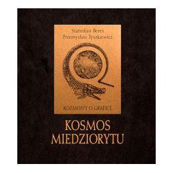Kosmos miedziorytu - Stanisław Bereś, Przemysław Tyszkiewicz - Książka Pozostałe