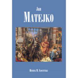 Jan Matejko - Henryk M. Słoczyński - Książka Pozostałe