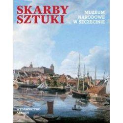 Skarby sztuki Muzeum Narodowe w Szczecinie - Książka