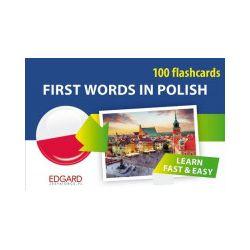 Polski. 100 fiszek. Pierwsze słowa dla obcokrajowców / First Words in Polish. 100 flashcards - praca zbiorowa - Książka Zagraniczne