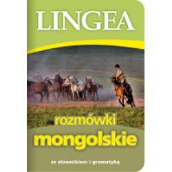 Rozmówki mongolskie ze słownikiem i gramatyką - praca zbiorowa - Książka Pozostałe