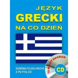 Język grecki na co dzień. Rozmówki polsko-greckie + CD - praca zbiorowa - Książka