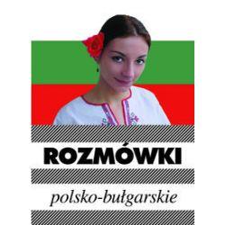 Rozmówki polsko-bułgarskie - Piotr Wrzosek - Książka Pozostałe