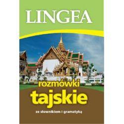 Rozmówki tajskie ze słownikiem i gramatyką - praca zbiorowa - Książka Pozostałe