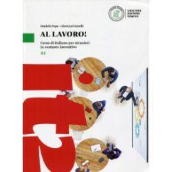 Al lavoro! Podręcznik A1 - praca zbiorowa - Książka Pozostałe