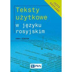 Teksty użytkowe w języku rosyjskim - Anna Ginter - Książka