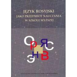Język rosyjski jako przedmiot nauczania w szkole wyższej - Książka