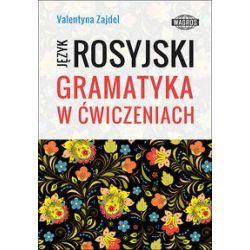 Język Rosyjski Gramatyka w ćwiczeniach - Zajdel Valentyna - Książka