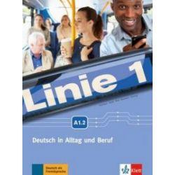 Linie 1 A1.2. pod. z ćwiczeniami + DVD LEKTORKLETT - praca zbiorowa - Książka Zagraniczne
