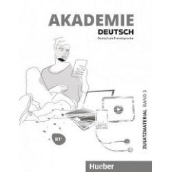 Akademie Deutsch B1+ T.3 materiały dodatkowe - praca zbiorowa - Książka Pozostałe