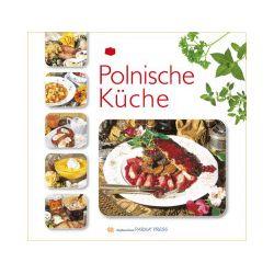 Polnische Kuche. Kuchnia polska. Wersja niemiecka - Izabella Byszewska - Książka