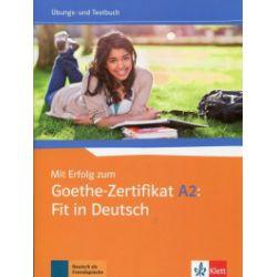 Mit Erfolg zum. Goethe-Zertifikat A2: Fit in Deutsch - praca zbiorowa - Książka