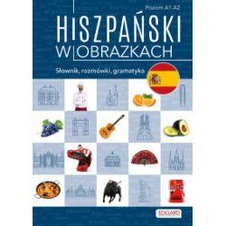 Hiszpański w obrazkach. Słownik, rozmówki, gramatyka - praca zbiorowa - Książka Pozostałe