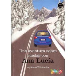 Una aventura sobre ruedas con Ana Lucia - Agnieszka Wiśniewska - Książka