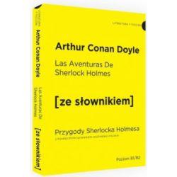 Las Aventuras de Sherlock Holmes. Przygody Sherlocka Holmesa z podręcznym słownikiem hiszpańsko-polskim - Arthur Conan Doyle - Książka Zagraniczne