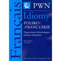 Idiomy polsko francuskie - Kochan Barbara, Zaręba Leon - Książka Pozostałe