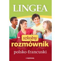 Szkolny rozmównik polsko-francuski - praca zbiorowa - Książka Pozostałe