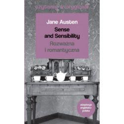 Czytamy w oryginale. Sense and Sensibility / Rozważna i romantyczna - Jane Austen - Książka Pozostałe
