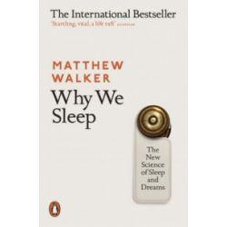 Why We Sleep - Matthew Walker - Książka Pozostałe