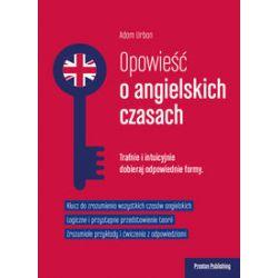 Opowieść o angielskich czasach (oprawa miękka, 286 stron, rok wydania 2016) - Adam Urban - Książka Zagraniczne