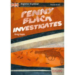 Penny Black Investigates. Angielski kryminał z ćwiczeniami - Greg Gajek - Książka