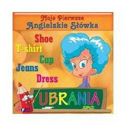 Moje pierwsze angielskie słówka. Ubrania - praca zbiorowa - Książka