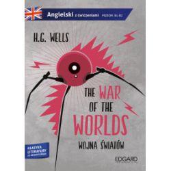 The War of the Worlds / Wojna światów. Adaptacja klasyki z ćwiczeniami - H.G. Wells - Książka Pozostałe