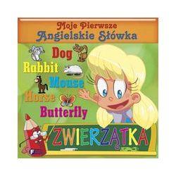 Moje pierwsze angielskie słówka Zwierzątka - Książka Pozostałe