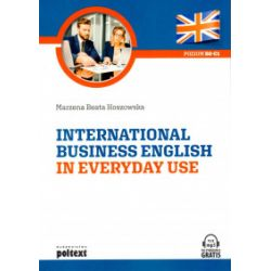 International Business English in Everyday Use. Poziom B2-C1 - Marzena Beata Hoszowska - Książka Pozostałe