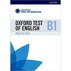 Oxford Test of English B1 Practice Tests - praca zbiorowa - Książka Książki do nauki języka obcego