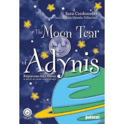 The Moon Tear of Adynis. Księżycowa łza z Adynis w wersji do nauki angielskiego - Sora Cordonnier - Książka Książki do nauki języka obcego