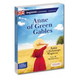 Anne of Green Gables. Ania z Zielonego Wzgórza. Adaptacja klasyki z ćwiczeniami - język angielski - praca zbiorowa - Książka Książki do nauki języka obcego